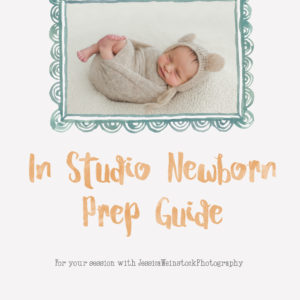 In studio newborn session prep guide